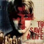 To Save a Life (2009) Dvdrip Latino [Drama]