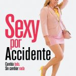 Sexy por Accidente (2018) Dvdrip Latino [Comedia]