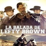 La Balada de Lefty Brown (2017) Dvdrip Latino [Western]