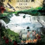 El sendero de la anaconda (2019) Dvdrip Latino [Documental]