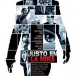 Justo en la mira (2008) DVDRip Latino [Thriller]