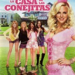 La Casa de las Conejitas (2008) Dvdrip Latino [Comedia]