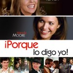 Porque Yo Lo Digo (2007) Dvdrip Latino [comedia ,romantica]