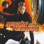 Misión Sin Permiso – Atrapenlos (2004) Dvdrip Latino [Acción]