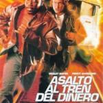Asalto Al Tren Del Dinero (1995) DvDrip Latino [Accion]