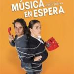Música en espera (2009) DvDrip Latino [Comedia, romántica.]