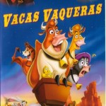 Vacas vaqueras (2004) DvDrip Latino [Animación]