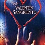 Sangriento San Valentin (2009) DvDrip Latino [Terror]