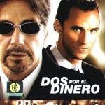 2 por El Dinero (2004) Dvdrip Latino [Suspenso]