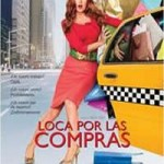 loca por las compras (2009) DvDrip Latino [Comedia]