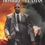 Hombre en Llamas (2004) Dvdrip Latino [Accion]