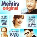 La Mentira Original (2009) DvDrip Latino [Comedia]