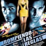 Rompiendo Las Reglas (2008) Dvdrip Latino [Accion]