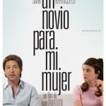 Un Novio para mi Mujer (2008) DvDrip Latino [Comedia]