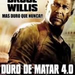 Duro de Matar 4.0 (2007) DvDrip Latino [Acción]