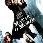 Matar O Morir (2007) DvDrip Latino [Accion]
