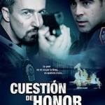 Cuestion de Honor (2008) DvDrip Dual [Drama]