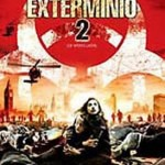 Exterminio 2 (2007) Dvdrip Latino [Terror]