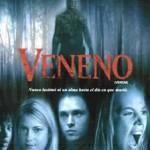 Veneno (2005) Dvdrip Latino [Terror]