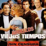 Aquellos Viejos Tiempos (2003) Dvdrip Latino [Comedia]