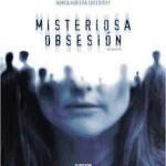 Misteriosa Obsesion (2004) Dvdrip Latino [Suspenso]
