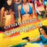 Criaturas Salvajes 4 (2010) Dvdrip Latino [Thriller]