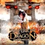 El Imperio del Dragón (2006) Dvdrip Latino [Accion]