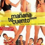 Mañana te Cuento 1 (2005) Dvdrip Latino [Comedia]