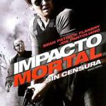 Impacto Mortal (2009) Dvdrip Latino [Thriller]