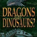 Dragones o Dinosaurios? – ¿Creación o Evolución? (2010) Dvdrip Latino [Documental]