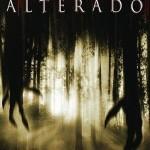 Alterado (2006) Dvdrip Latino [Terror]