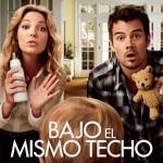 Bajo el mismo Techo (2010) Dvdrip Latino [Comedia]