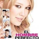 El Hombre Perfecto (2005) Dvdrip Latino [Comedia]
