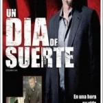 Un Dia De Suerte (2008) Dvdrip Latino [Thriller]