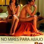 No Mires para Abajo (2008) Dvdrip Latino (Erotica)