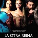 La Otra Reina (2008) DvDrip Latino [Drama]
