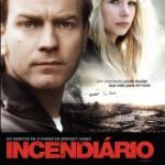 Incendiario (2008) Dvdrip Latino [Thriller]