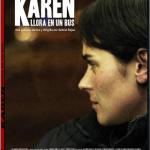Karen llora en un bus (2011) Dvdrip Latino [Drama]