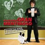 Pequeño gran Mentiroso (2007) Dvdrip latino [Comedia]