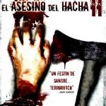 El Asesino del Hacha 2 (2010) Dvdrip Latino [Terror]