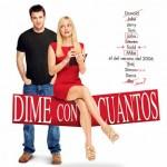 Dime Con Cuantos (2011) Dvdrip Latino [Comedia]