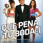 Que pena tu boda (2011) Dvdrip Latino [Comedia]
