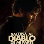 Saluda al Diablo de mi Parte (2011) Dvdrip Latino [Thriller]