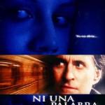 Ni una Palabra (2001) Dvdrip Latino [Thriller]