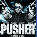 Pusher (2012) Dvdrip Latino [Thriller]
