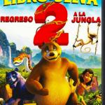 El Libro de la Selva 2: Regreso a la Jungla (2013) Dvdrip Latino [Animacion]