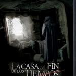 La Casa del Fin de los Tiempos (2012) Dvdrip Latino [Intriga]