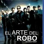 El Arte Del Robo (2013) Dvdrip Latino [Thriller]