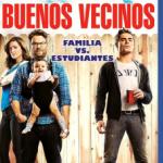Buenos Vecinos (2014) Dvdrip Latino [Comedia]