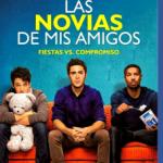 Las Novias De Mis Amigos (2014) Dvdrip Latino [Comedia]